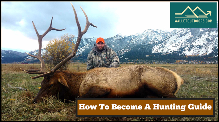 How To Become A Hunting Guide